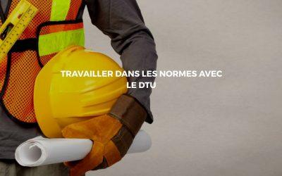 Le DTU: Le manuel des normes dans le secteur du Bâtiment